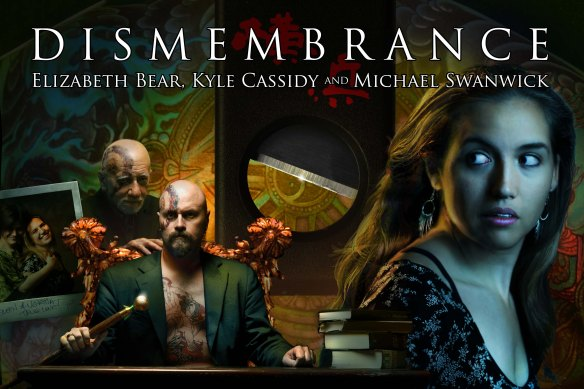 Dismembrance